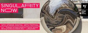 */ 14o Athens Digital Arts Festival | Singularity Now